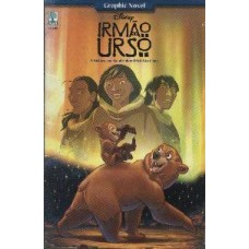 22628 Graphic Novel Irmão Urso (2003) Editora Abril