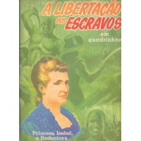 36901 A Libertação dos Escravos (1970) Editora Ebal