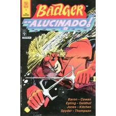 Badger Alucinado 1 (1991)