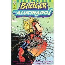 Badger Alucinado 4 (1991)
