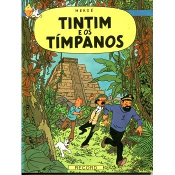 Tintim 19 (1970) Tintim e os Tímpanos