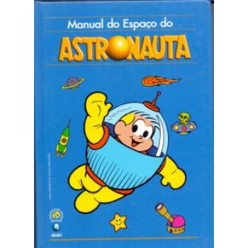 37891 Manual do Espaço do Astronauta (2001) Editora Globo